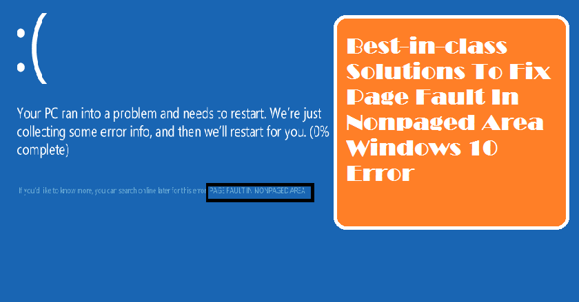 Best-in-class Solutions To Fix Page Fault In Nonpaged Area