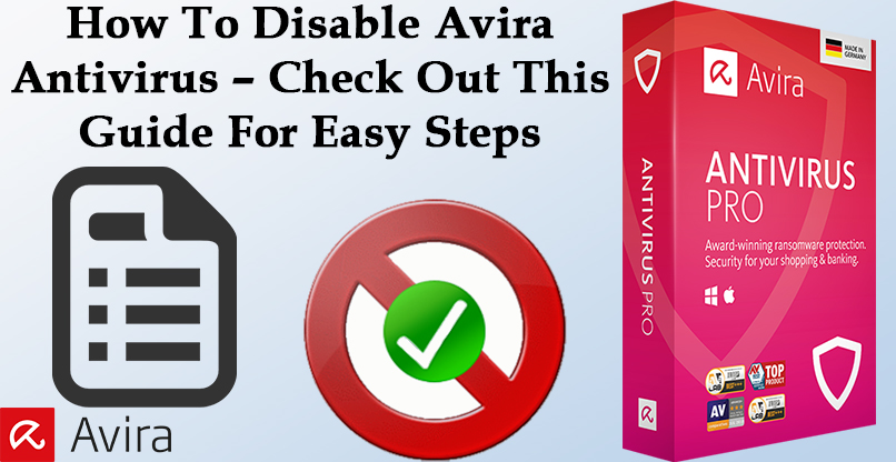 How To Disable Avira Antivirus - Check Out This Guide For