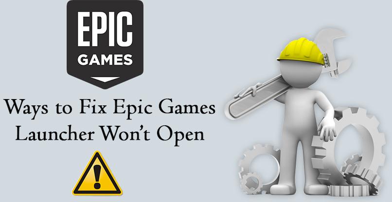 Fix Epic Games Launcher Won't Open - Internet Table Talk